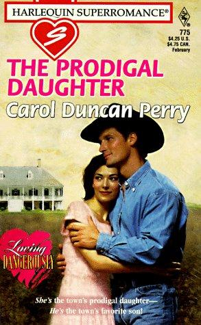 The prodigal daughter by Carol Duncan Perry