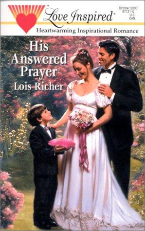 His Answered Prayer (Love Inspired, No 115) by Lois Richer