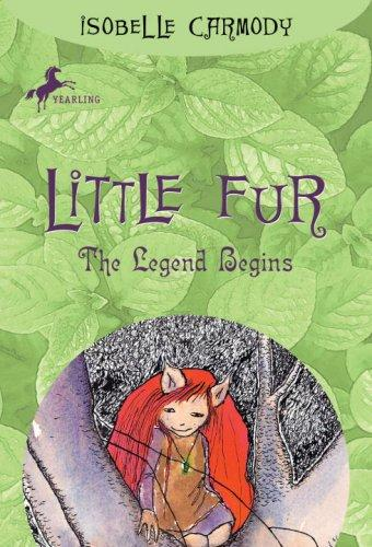 Little Fur #1 by Isobelle Carmody