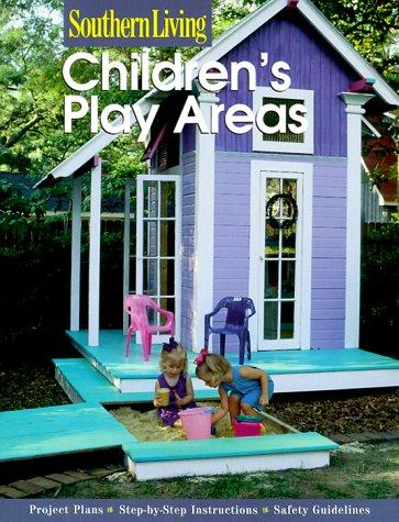 Children's Play Areas (Southern Living) by Southern Living