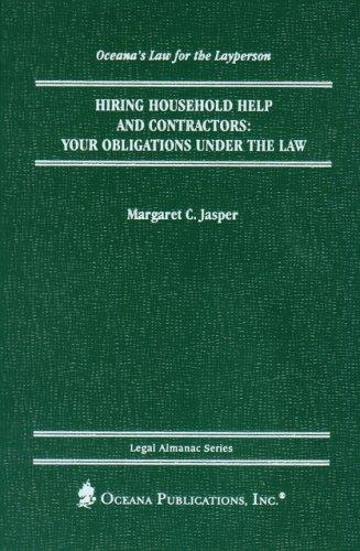 Hiring Household Help and Contractors by Margaret Jasper