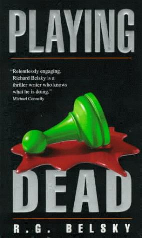 Playing Dead by R.G. Belsky