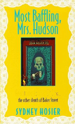 Most Baffling, Mrs. Hudson by Sydney Hosier