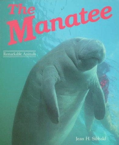 The Manatee by Jean H. Sibbald
