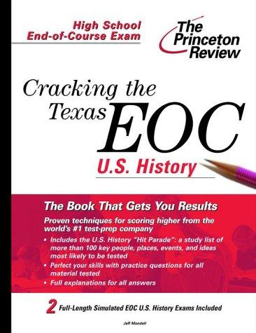 Cracking the Texas End-of-Course U.S. History by Jeff Mandell