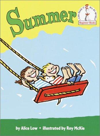 Summer (Beginner Books(R)) by Alice Low