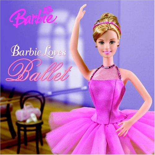 Barbie Loves Ballet by Angela Roberts