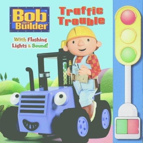 Traffic Trouble (Bob the Builder) by Golden Books