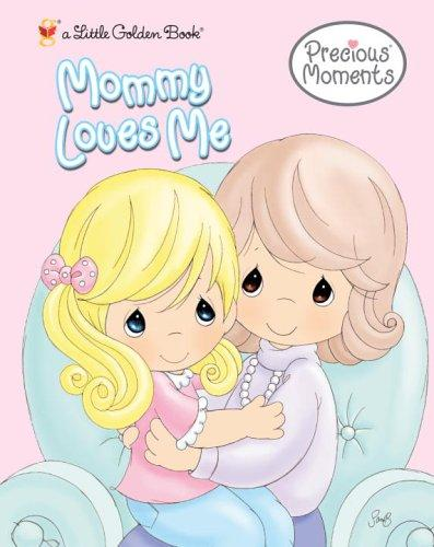 Mommy Loves Me by Golden Books