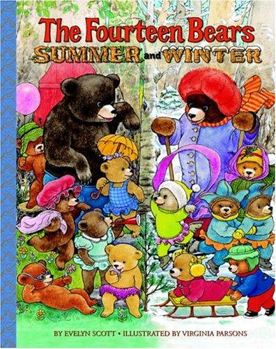 The fourteen bears, summer and winter by Scott, Evelyn