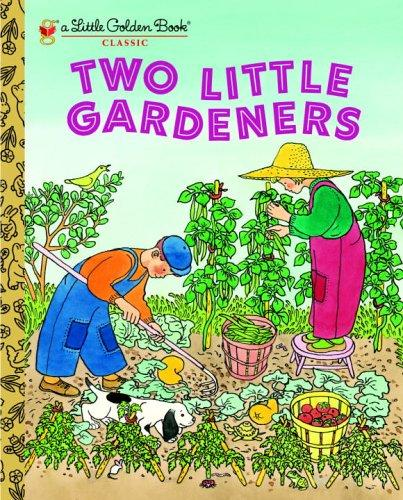 Two Little Gardeners by Margaret Wise Brown