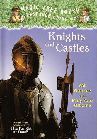 Knights and Castles by Will Osborne, Mary Pope Osborne