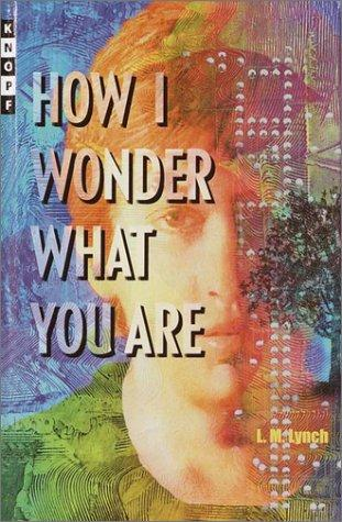 How I wonder what you are by