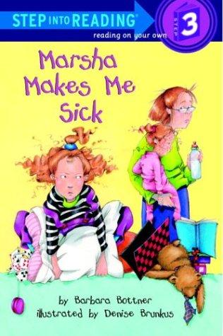 Marsha makes me sick by Barbara Bottner