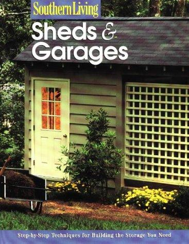 Sheds & Garages by Southern Living Magazine
