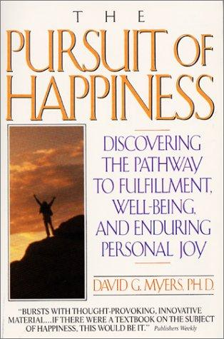 Pursuit of Happiness by David G. Myers