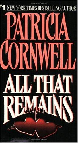 All That Remains (Kay Scarpetta Mysteries) by Bernard Cornwell