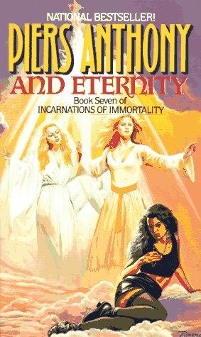 And Eternity (Incarnations of Immortality) by Piers Anthony