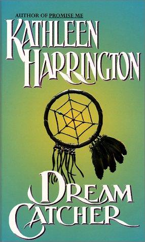 Dream Catcher by Kathleen Harrington