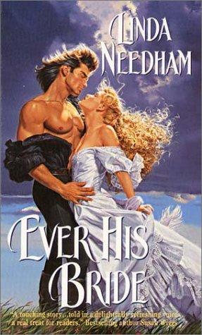 Ever His Bride by Linda Needham