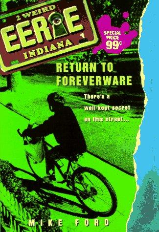 Return to Foreverware (Eerie, Indiana) by Mike Ford