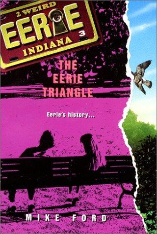 Eerie Triangle (Eerie, Indiana) by Mike Ford