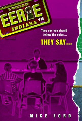 They Say (Eerie, Indiana) by Mike Ford