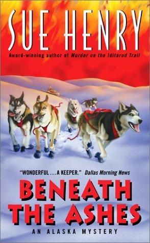 Beneath the Ashes:: An Alaska Mystery