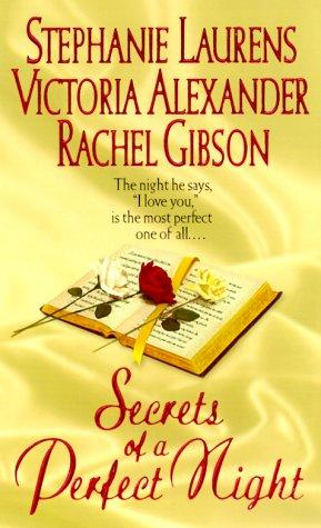 Secrets of a Perfect Night by Authors mixed, Rachel Gibson