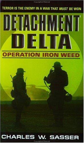 Detachment Delta: Operation Iron Weed