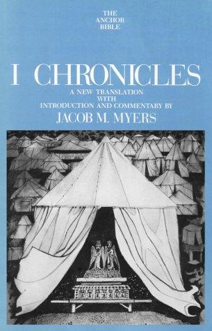 I Chronicles (Anchor Bible Series, Vol. 12) by Jacob M. Myers