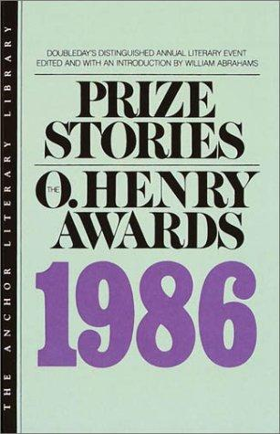Prize Stories 1986 by William Abrahams