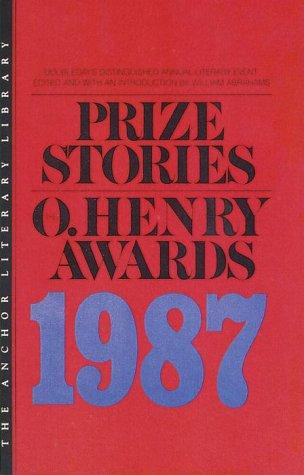 Prize Stories 1987 by William Abrahams