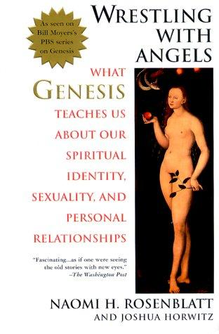 Image 0 of Wrestling With Angels: What Genesis Teaches Us About Our Spiritual Identity, Sex