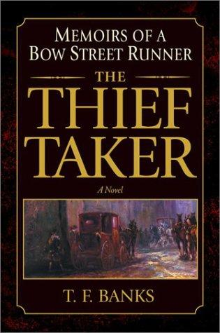 The thief-taker by T. F. Banks